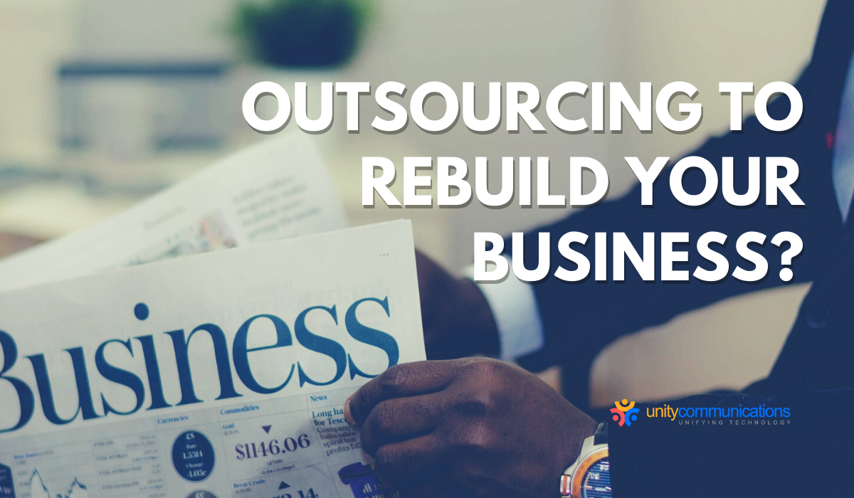 Are you considering outsourcing to rebuild your business