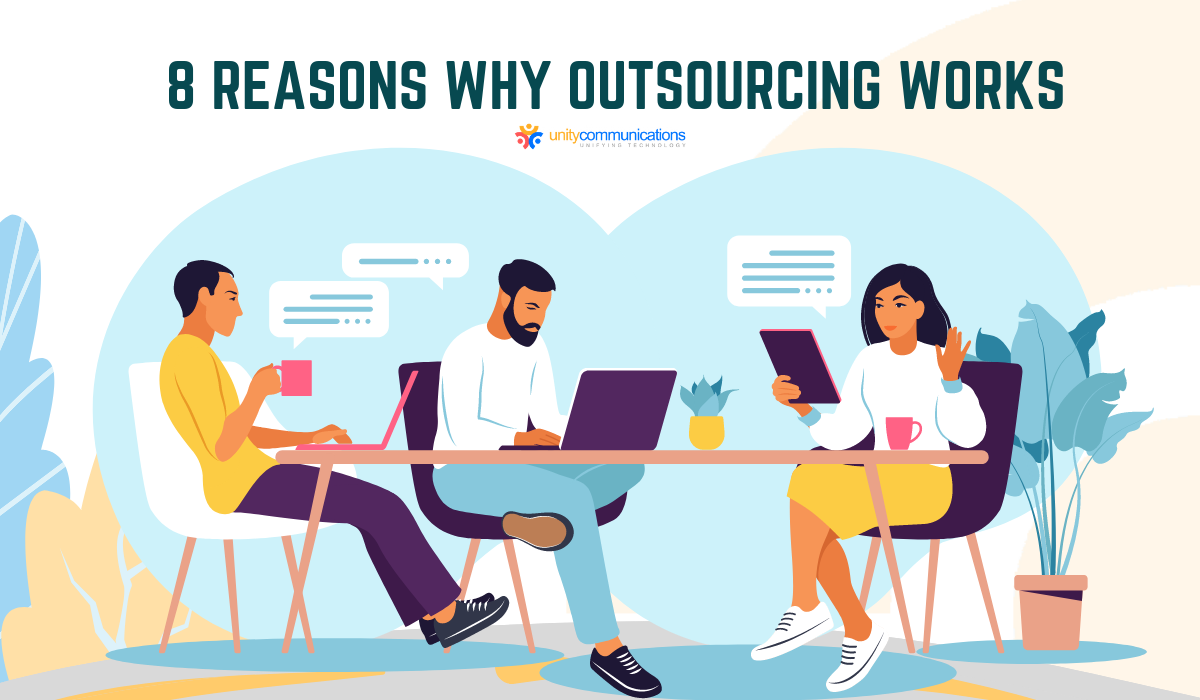 Here are eight reasons why outsourcing works and how you can benefit from BPO for your business.